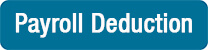 Payroll Deduction button1